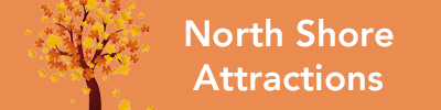 North Shore Attractions